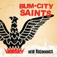 "Bum City Saints- New Beginnings 7"" (Red Vinyl) (Sale price!)"