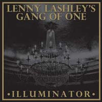 Lenny Lashley's Gang Of One- Illuminator LP (Darkbuster)  (Bronze Vinyl)