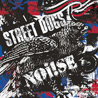 "Street Dogs / Noi!se- Split 10"" (Red White & Blue Vinyl)"