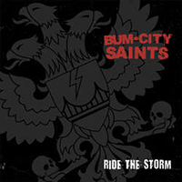 "Bum City Saints- Ride The Storm 7"" (Red & Black Splatter Vinyl) (Sale price!)"