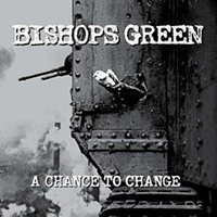 Bishop's Green- A Chance To Change LP