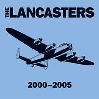 Lancasters- 2000-2005 LP (Color vinyl)