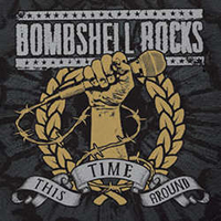 "Bombshell Rocks- This Time Around 7"" (Grey Vinyl) (Sale price!)"