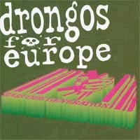 Drongos For Europe- Barcode Generation LP (Sale price!)