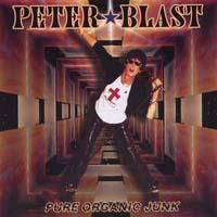 Peter Blast- Our Organic Junk CD (Sale price!)