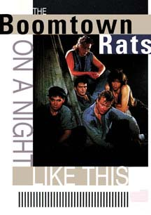 Boomtown Rats- On A Night Like This DVD (Sale price!)
