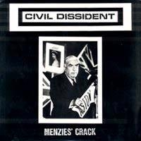 Civil Dissident- Menzie's Crack LP