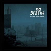 No Statik- Everywhere You Aren't Looking LP
