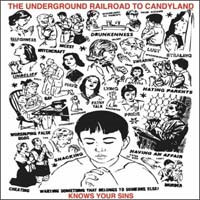 Underground Railroad To Candyland- Knows Your Sins CD (FYP, Toys That Kill) (Sale price!)