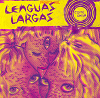 Lenguas Largas- Come On In LP