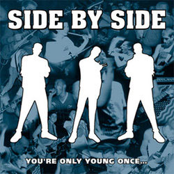 Side By Side- You're Only Young Once LP (Grey Vinyl)