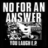 """No For An Answer- You Laugh 7"""" (Grey Vinyl) (Sale price!)"""