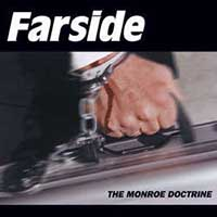 Farside- The Monroe Doctrine LP (White Vinyl) (Black Friday 2015 Record Store Day Release)
