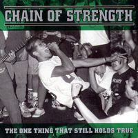 Chain Of Strength- The One Thing That Still Holds True LP (Ltd Ed Color Vinyl)