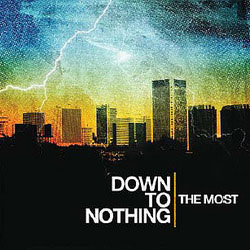 Down To Nothing- The Most LP (Color Vinyl)