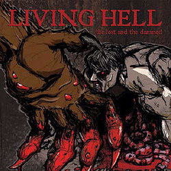 Living Hell- The Lost & The Damned LP