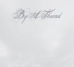 By A Thread- S/T LP