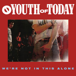 Youth Of Today- We're Not In This Alone LP (Color Vinyl)