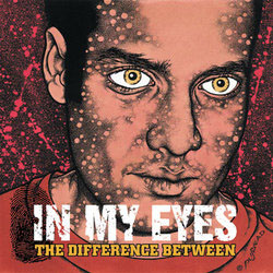 In My Eyes- The Difference Between LP (Color Vinyl)