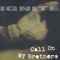 Ignite- Call On My Brothers LP (Blue Vinyl)
