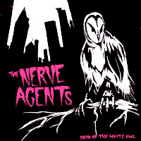 Nerve Agents- Days Of The White Owl LP