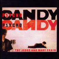 Jesus And Mary Chain- Psychocandy LP (180 gram vinyl)