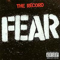 Fear- The Record LP (180gram Vinyl)