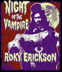 Roky Erickson- Night Of The Vampire DVD (Limited Edition! Comes in a standard CD case) (Sale price!)