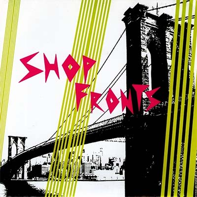 "Shop Fronts- Don't Quit 7"" (Sale price!)"