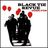 Black Tie Revue- Code Fun CD (Sale price!)