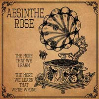 Absinthe Rose- The More We Learn LP