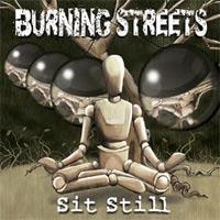 Burning Streets- Sit Still CD (Sale price!)