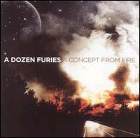 Dozen Furies- A Concept From Fire CD (Sale price!)