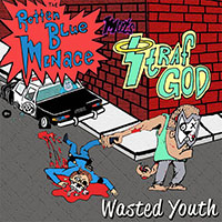 "Rotten Blue Menace / Strafgod- Wasted Youth 7"" (Sale price!)"