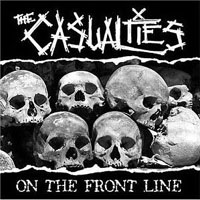 Casualties- On The Front Line LP