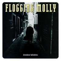Flogging Molly- Drunken Lullabies LP (Gatefold)