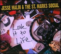Jesse Malin & The St Marks Social- Love It To Life LP