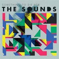 Sounds- Something To Die For LP
