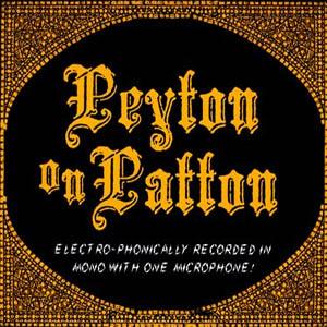 "Reverend Peyton's Big Damn Band- Peyton On Patton LP & 78 RPM 10"""
