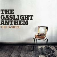 Gaslight Anthem- The B-Sides LP