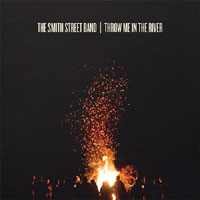 Smith Street Band- Throw Me In The River LP (Color Vinyl)