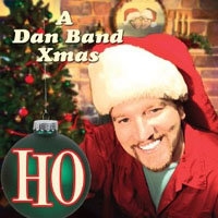 Dan Band- Ho, A Dan Band X-Mas LP (Sale price!)