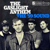 Gaslight Anthem- The '59 Sound LP