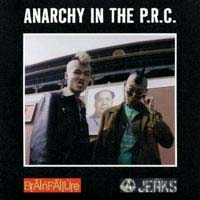 "Anarchy Jerks / Brain Failure- Anarchy In The PRC 7"""