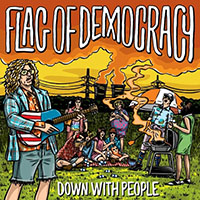 Flag Of Democracy- Down With People LP (Sale price!)