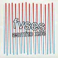 "Fuses- Sex Crimes 7"" (Sale price!)"
