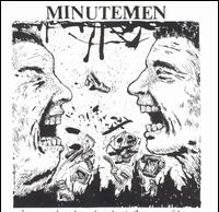 Minutemen- Buzz Or Howl Under The Influence Of Heat 12""