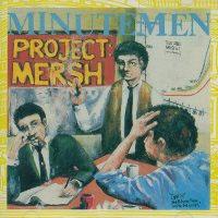 """Minutemen- Project: Mersh 12"""""""
