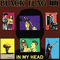 Black Flag- In My Head LP