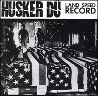 Husker Du- Land Speed Record LP